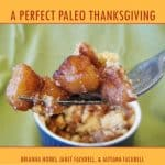 First Giveaway! A Perfect Paleo Thanksgiving