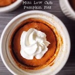 Mini Low-Carb Pumpkin Pies| Savoring Saturdays
