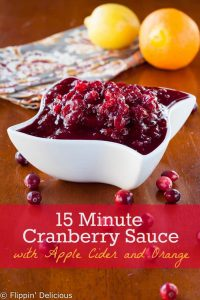 15 Minute Cranberry Sauce with Cider and Orange (4 ingredients, Gluten Free, Dairy Free, Top 8 Free)