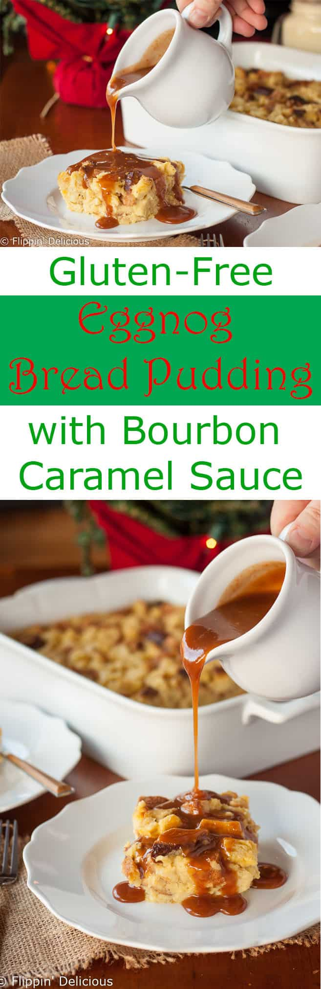 This easy gluten free eggnog bread pudding with bourbon caramel sauce is perfect for the holidays. It makes a custardy holiday dessert, or an indulgent Christmas morning breakfast. (dairy free option!)