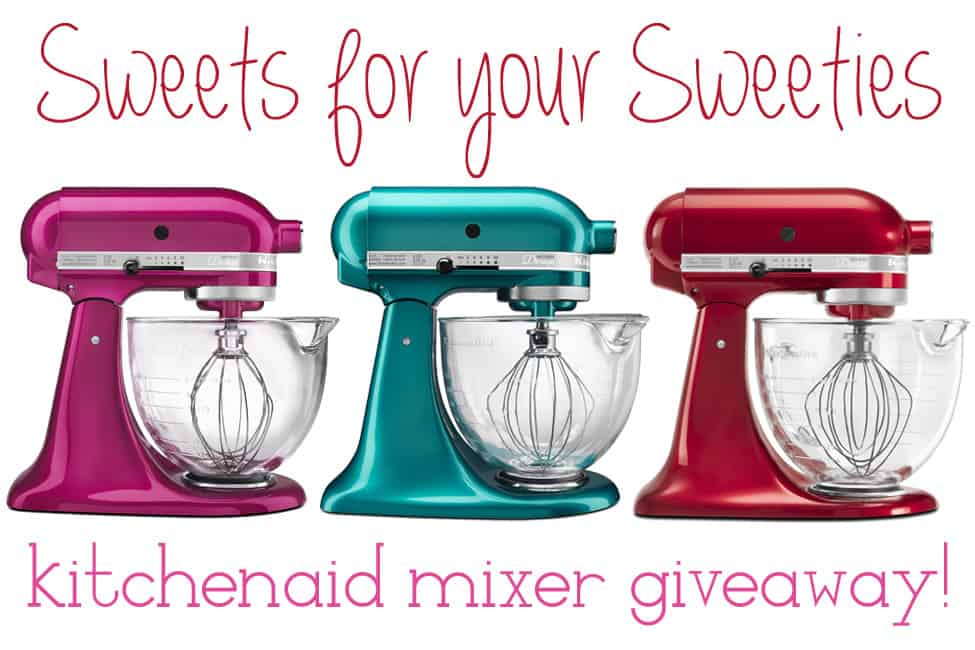 sweets for your sweeties kitchenaid mixer giveaway1