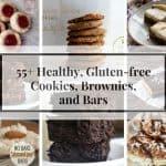 55+ Healthy Gluten Free Cookies, Brownies, and Bars| Savoring Saturdays