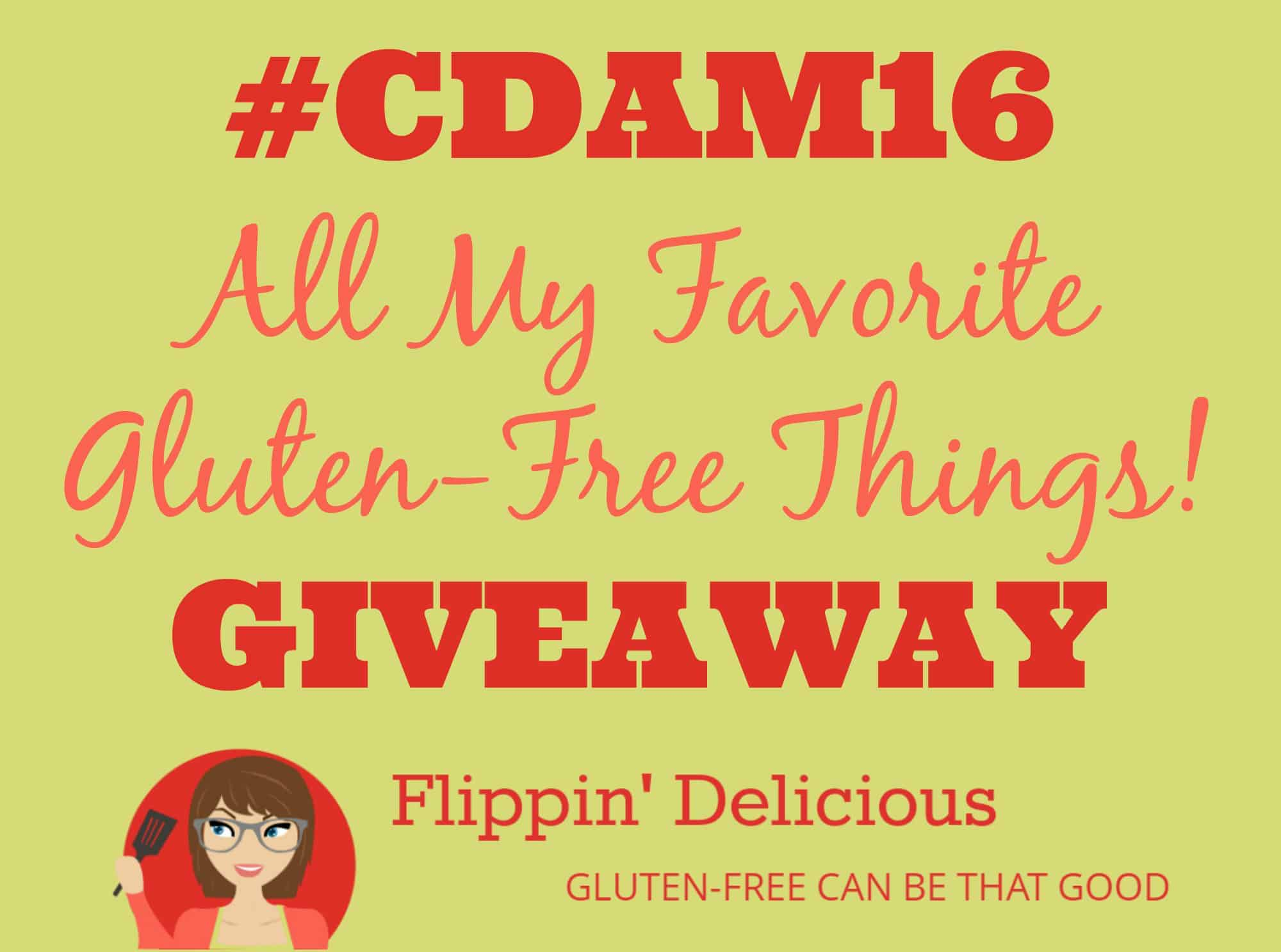 Don't miss #CDAM16 All My Favorite Gluten-Free Things Giveaway on Flippin' Delicious. 11 winners!