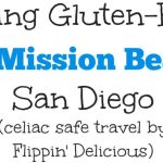 Eating Gluten Free on Mission Beach, San Diego California