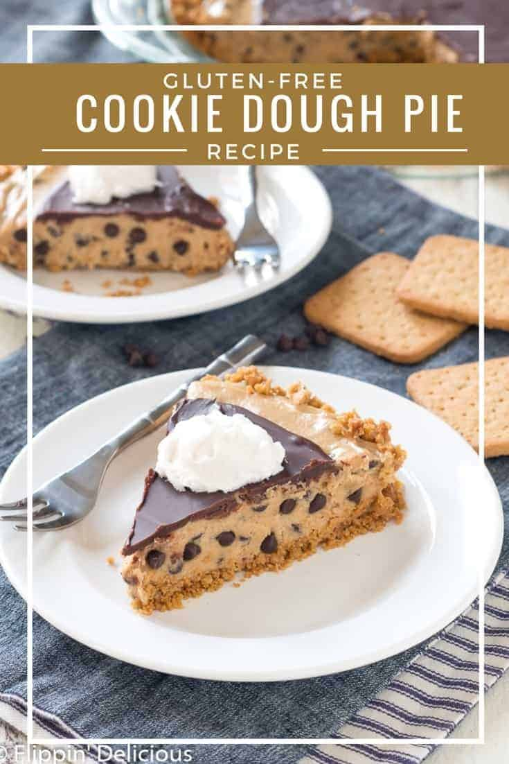 Gluten free cookie dough pie with chocolate ganche. Crisp graham-cracker style crust filled with creamy gluten free, dairy free, vegan cookie dough and topped with a vegan chocolate ganache is the ultimate indulgent cookie dough gluten free dessert. flippindelicious.com #glutenfreerecipes #glutenfreepie #cookie dough