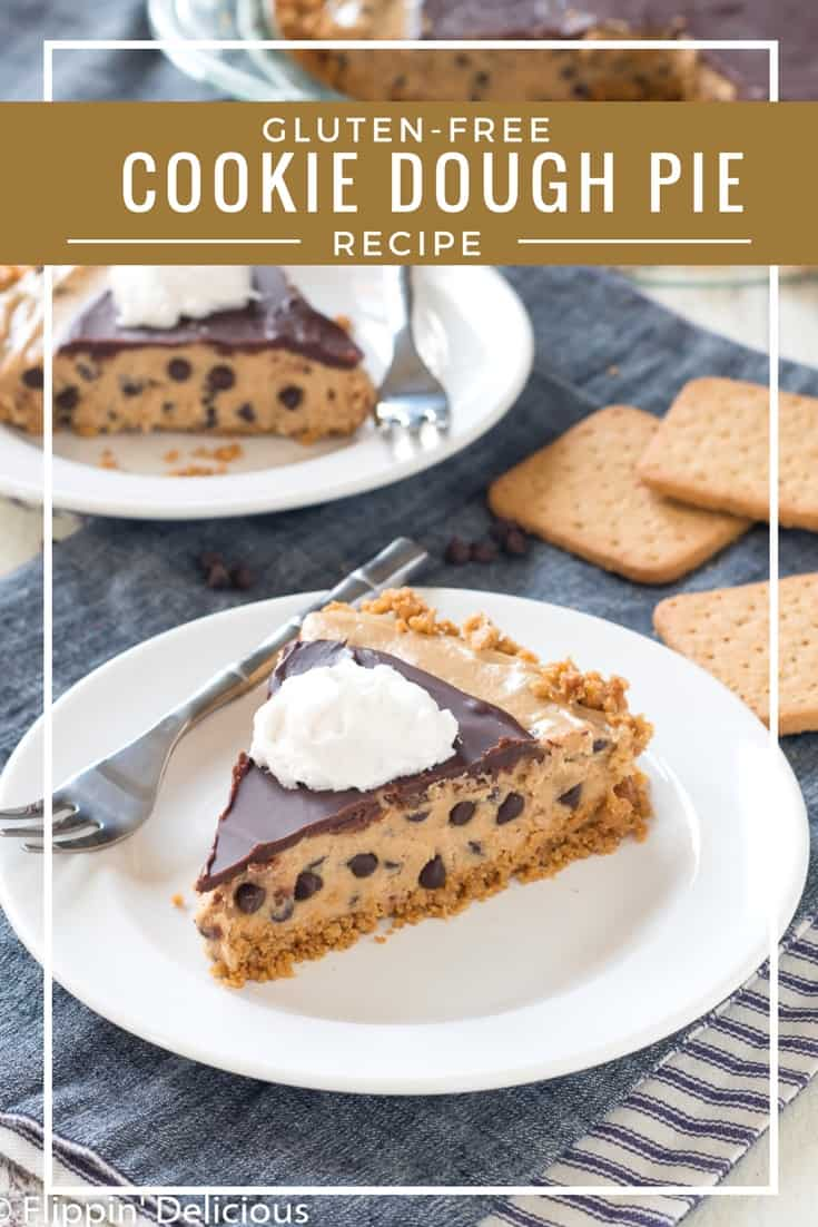 Gluten Free Cookie Dough Pie (dairy free too) with a crisp graham cracker-style crust filled with gluten free edible cookie dough and topped with chocolate.