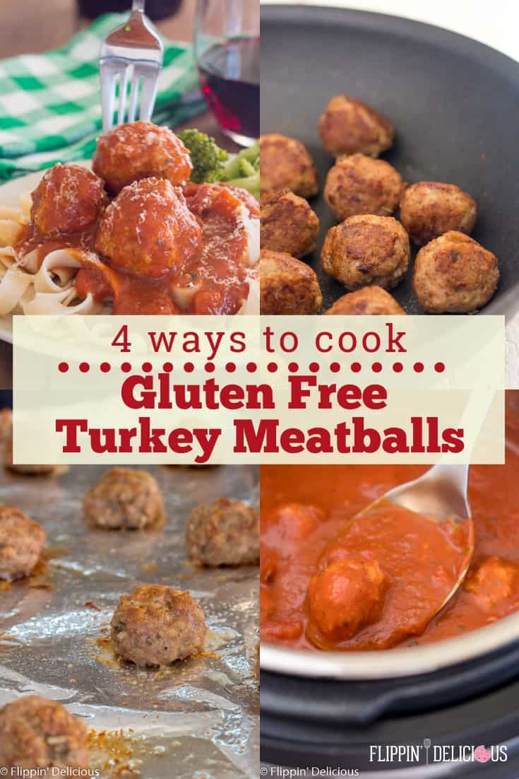 "A collage of gluten free turkey meatballs cooked four different ways with the text ""4 ways to cook gluten free turkey meatballs"""