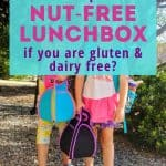"two kids holding lunch boxes with text overlay ""what do you need to pack a nut-free lunchbox if you are gluten & dairy free?"