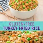 "gluten free ground turkey fried rice with carrots, peant, and green onions with text ""gluten free turkey fried rice"""