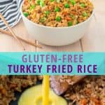 gluten free ground turkey fried rice recipe collage with finished fried rice in tan bowl with image of adding eggs to scramble in fried rice
