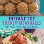 collage of frozen raw gluten free turkey meatballs and instant pot turkey meatballs on pasta
