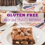 "collage fo candy bars in brownie batter, side view of gluten free brownie stuffed with candy bars, and front view of gluten free candy bar stuffed brownie on a white plate with text ""gluten free candy bar stuffed brownies"""