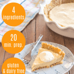 "slice of vanilla vegan pudding pie with gluten free crust on blue plate on a wooden table with text ""4 ingredients 20 min prep gluten and dairy free"""