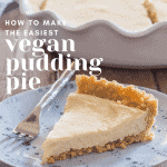 "slice of vegan pudding pie with gluten free graham cracker crust on a blue plate with text ""how to make the easiest vegan pudding pie"""