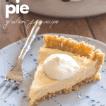 "slice of vanilla vegan pudding pie on blue plate with full vegan pudding pie in the background with text ""vegan pudding pie gluten free recipe"""